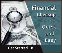 Financial Checkup - Quick and Easy. Get Started